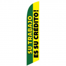 Su Trabjo es su credito Feather Flag Green & Yellow 12ft Poly Knit