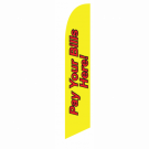 Pay Your Bills Here Feather Flag Yellow 12ft Poly Knit