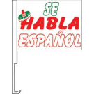 Se Habla Espanol Clip-On Car Flag. Qty 6
