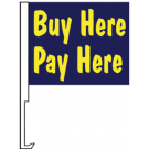 Buy Here Pay Here Clip-On Car Flag. Qty 6