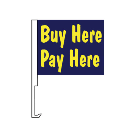 Buy Here Pay Here Clip-On Car Flag. Qty 6 width=