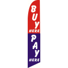 Buy Here Pay Here Feather Flag Red & Blue 12ft Poly Knit