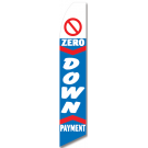Zero Down Payment feather flag